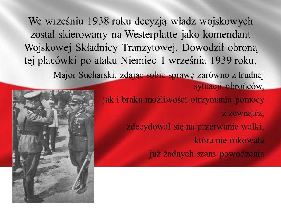 We wrześniu 1938 roku decyzją władz wojskowych został skierowany na Westerplatte jako komendant Wojskowej Składnicy Tranzytowej. Dowodził obroną tej placówki po ataku Niemiec 1 września 1939 roku.