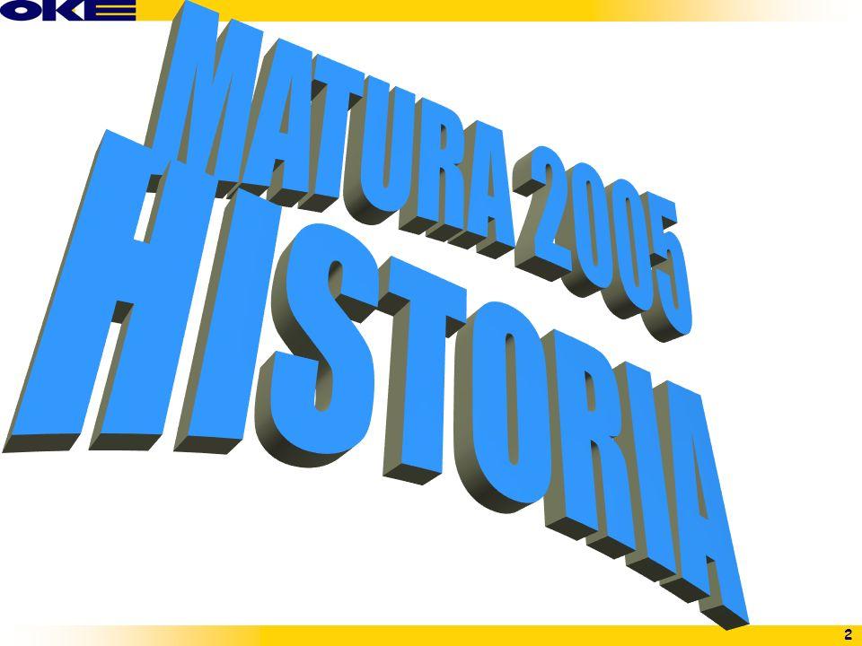 MATURA 2005 HISTORIA