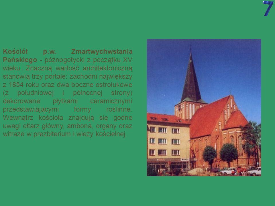 Kościół p.w. Zmartwychwstania Pańskiego - późnogotycki z początku XV wieku.