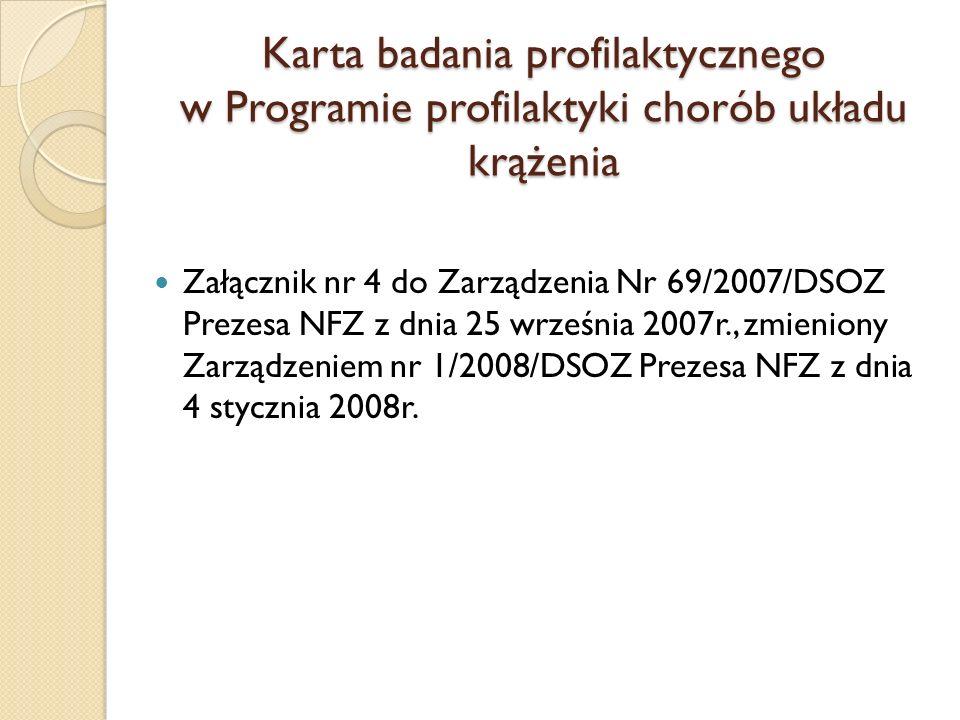 Karta badania profilaktycznego w Programie profilaktyki chorób układu krążenia
