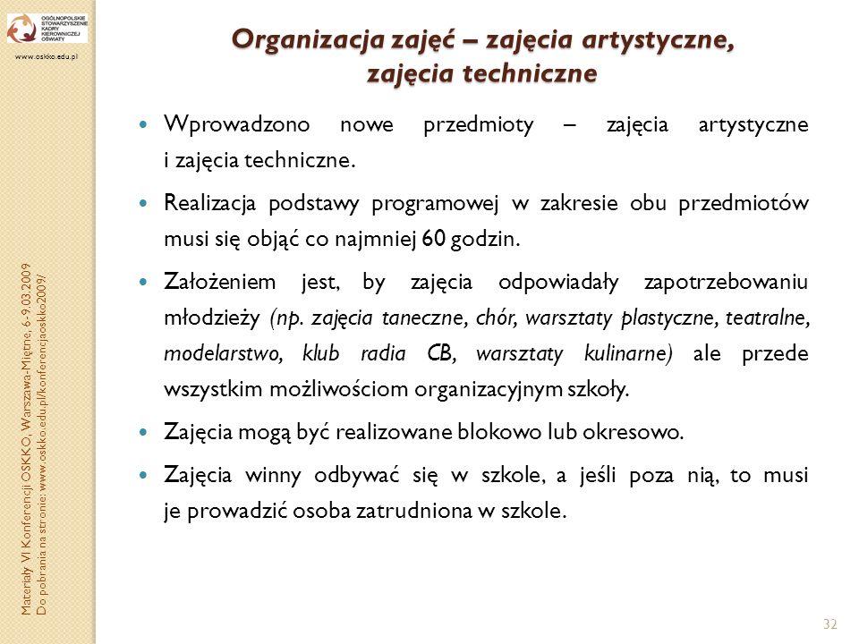 Organizacja zajęć – zajęcia artystyczne, zajęcia techniczne