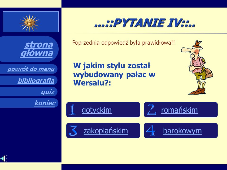 ...::PYTANIE IV::.. W jakim stylu został wybudowany pałac w Wersalu :