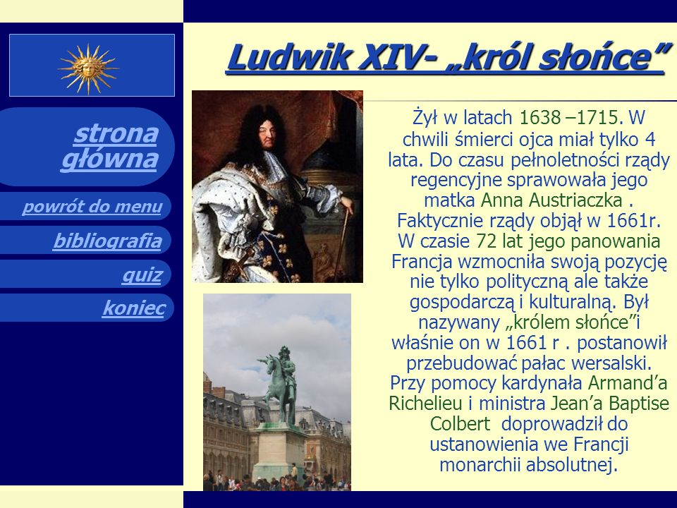 "Ludwik XIV- ""król słońce"