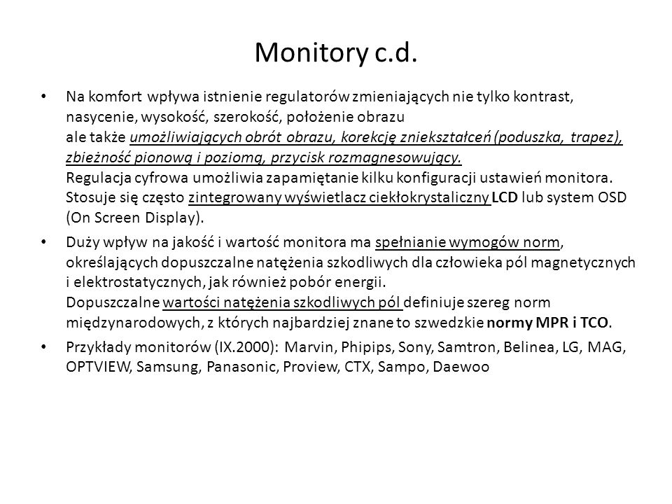 Monitory c.d.