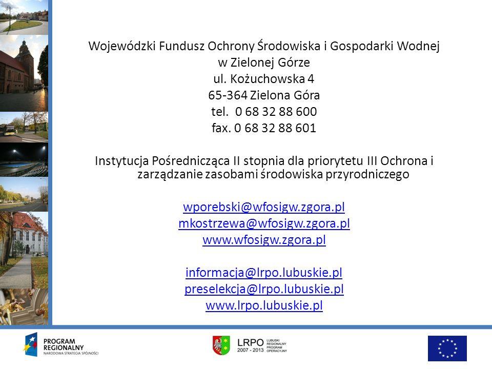 Wojewódzki Fundusz Ochrony Środowiska i Gospodarki Wodnej w Zielonej Górze ul.