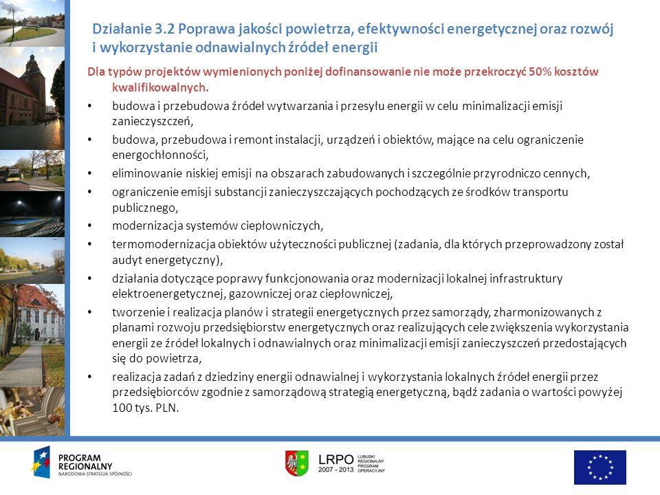 Działanie 3.2 Poprawa jakości powietrza, efektywności energetycznej oraz rozwój i wykorzystanie odnawialnych źródeł energii