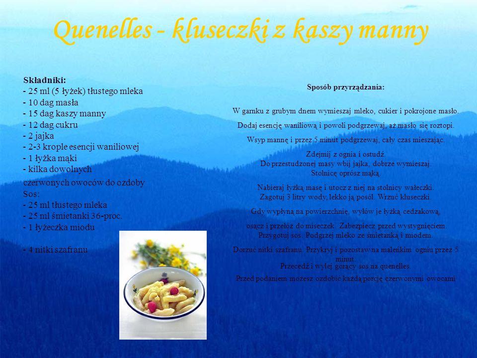 Quenelles - kluseczki z kaszy manny