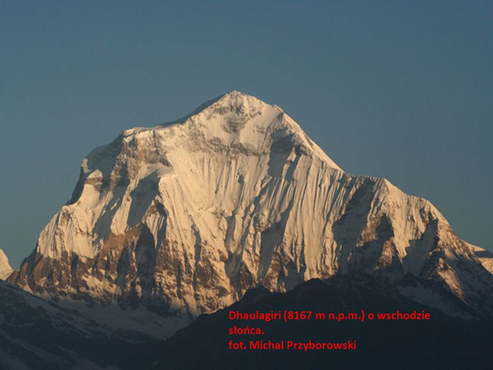 Dhaulagiri (8167 m n. p. m. ) o wschodzie słońca. fot