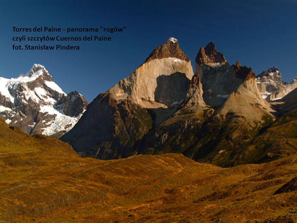 Torres del Paine - panorama rogów czyli szczytów Cuernos del Paine fot. Stanisław Pindera