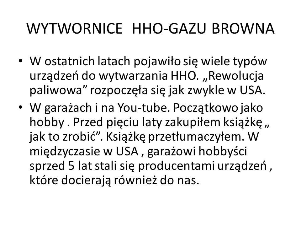 WYTWORNICE HHO-GAZU BROWNA