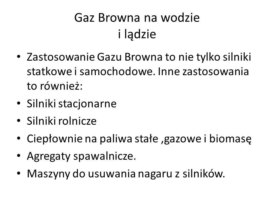 Gaz Browna na wodzie i lądzie