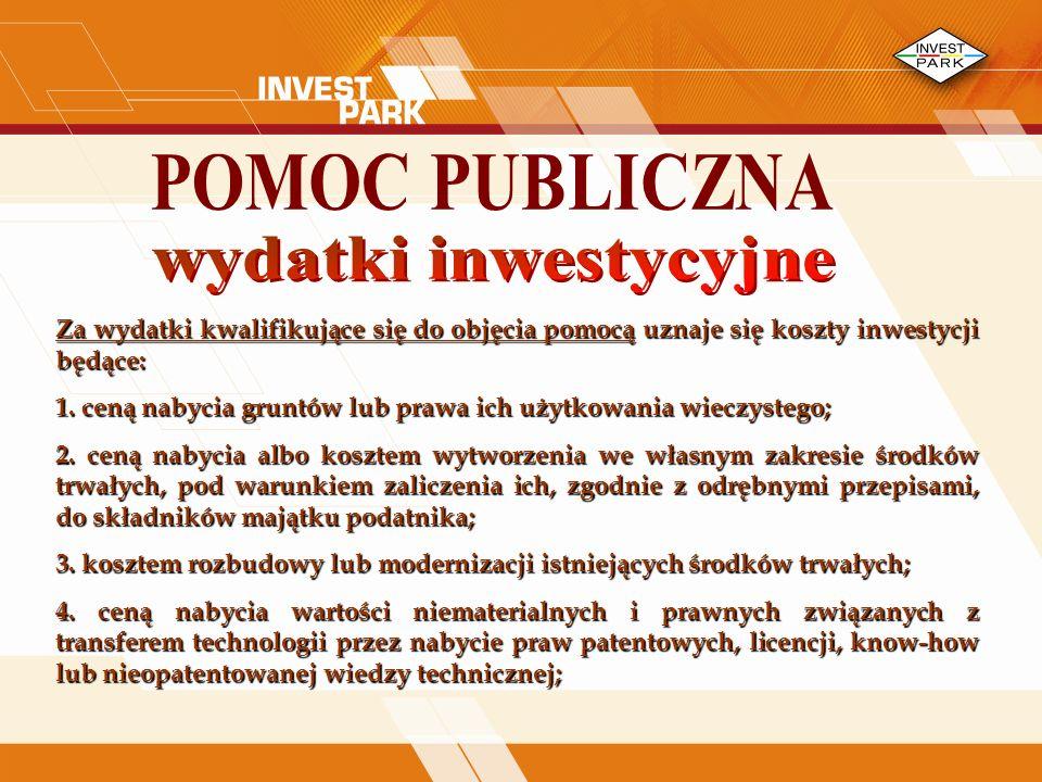 POMOC PUBLICZNA wydatki inwestycyjne