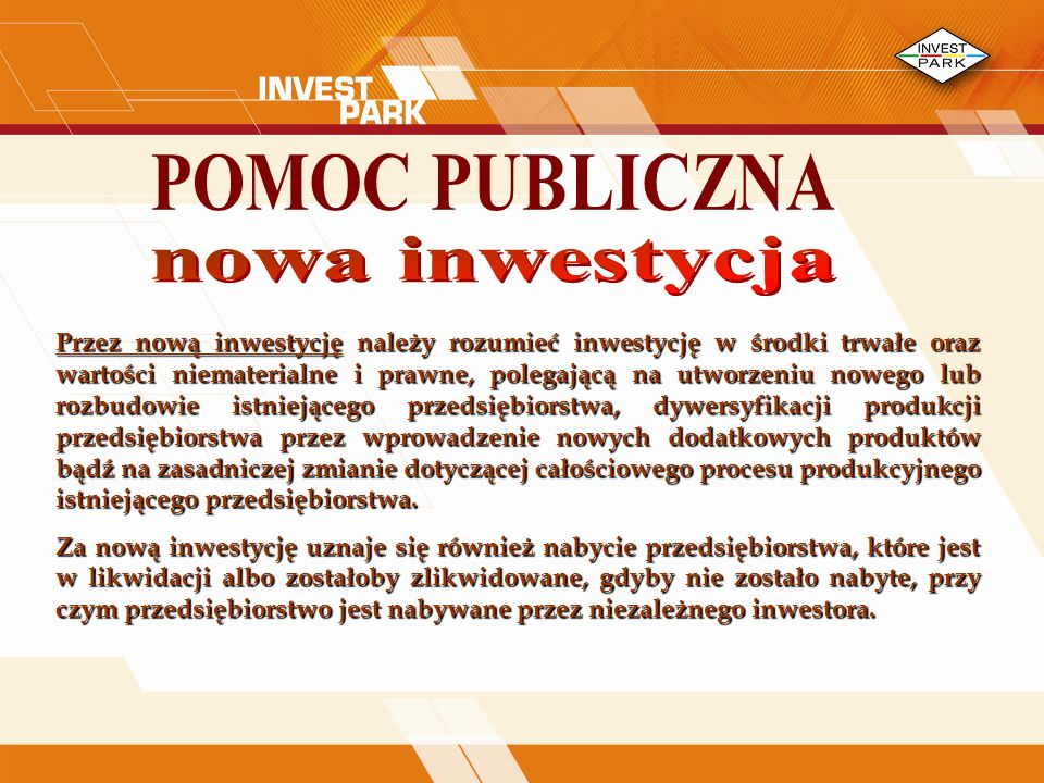 POMOC PUBLICZNA nowa inwestycja