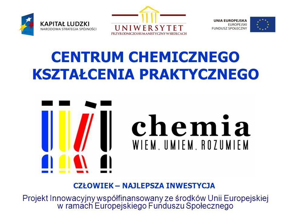 CENTRUM CHEMICZNEGO KSZTAŁCENIA PRAKTYCZNEGO