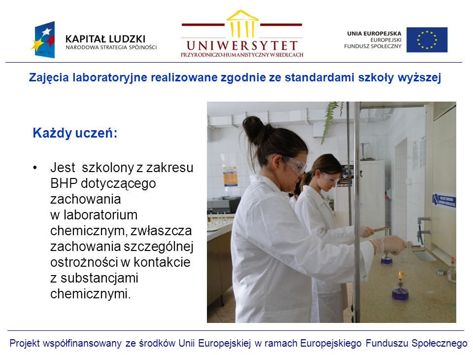 Zajęcia laboratoryjne realizowane zgodnie ze standardami szkoły wyższej