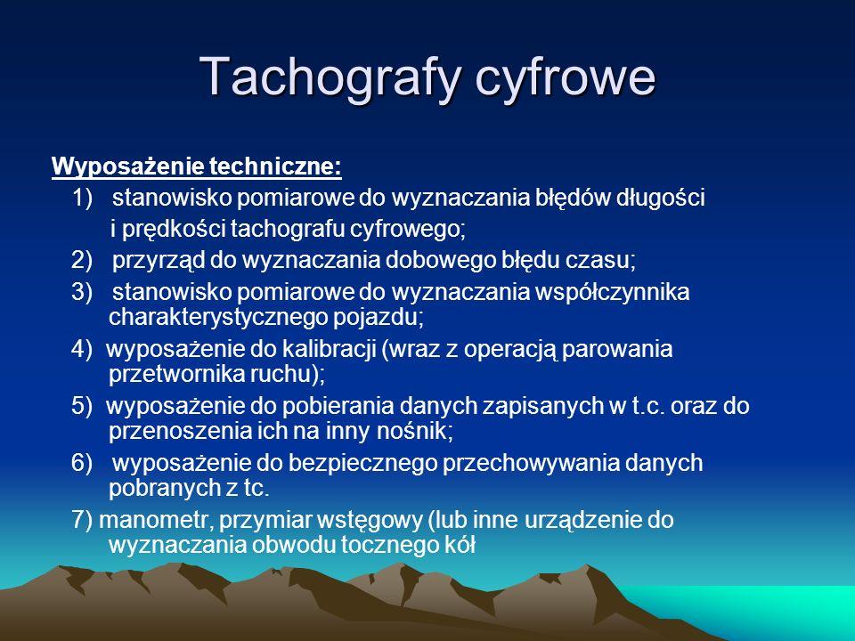 Tachografy cyfrowe Wyposażenie techniczne: