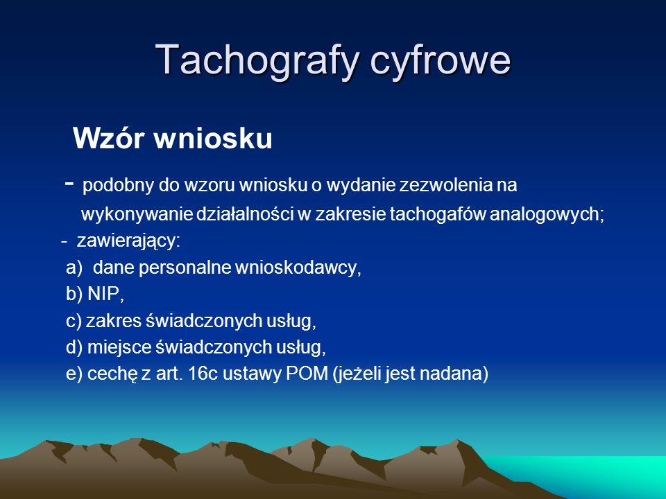 Tachografy cyfrowe Wzór wniosku