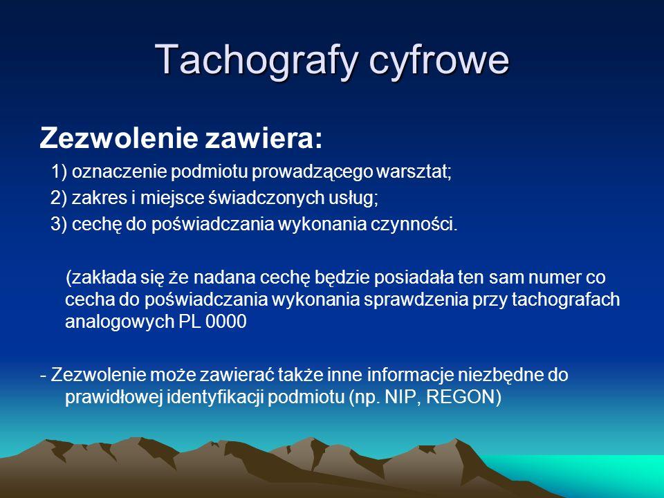 Tachografy cyfrowe Zezwolenie zawiera: