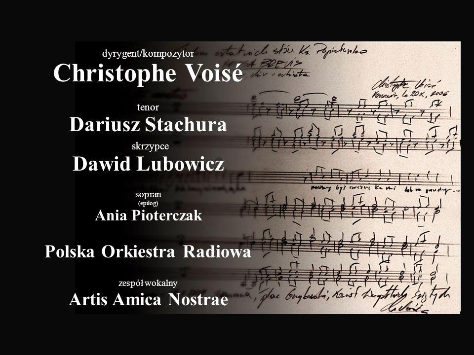 Christophe Voisé Dariusz Stachura skrzypce Dawid Lubowicz