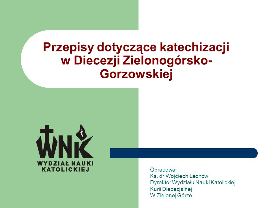 Przepisy dotyczące katechizacji w Diecezji Zielonogórsko-Gorzowskiej