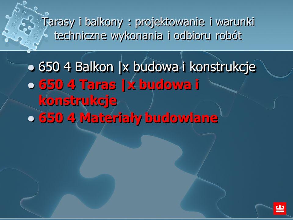 650 4 Balkon |x budowa i konstrukcje
