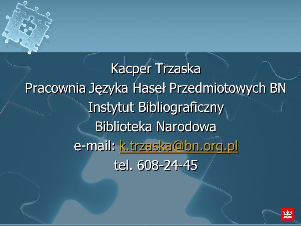 Pracownia Języka Haseł Przedmiotowych BN Instytut Bibliograficzny