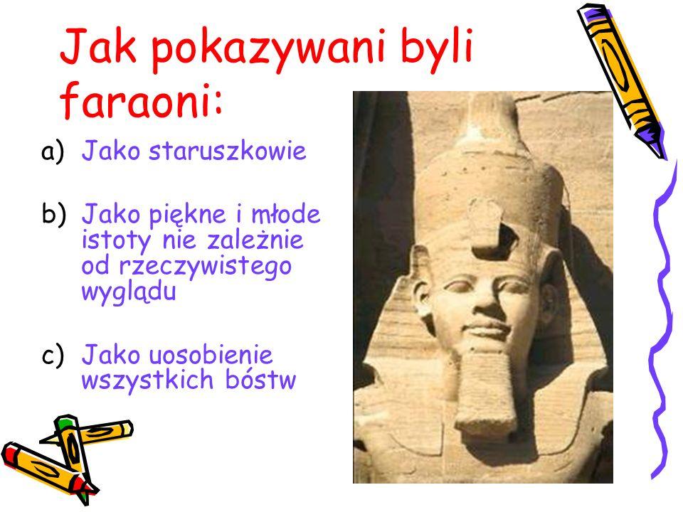 Jak pokazywani byli faraoni: