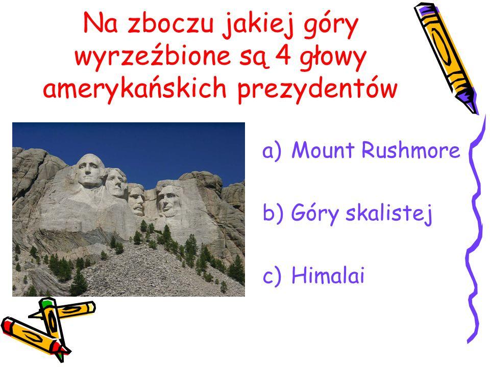 Na zboczu jakiej góry wyrzeźbione są 4 głowy amerykańskich prezydentów