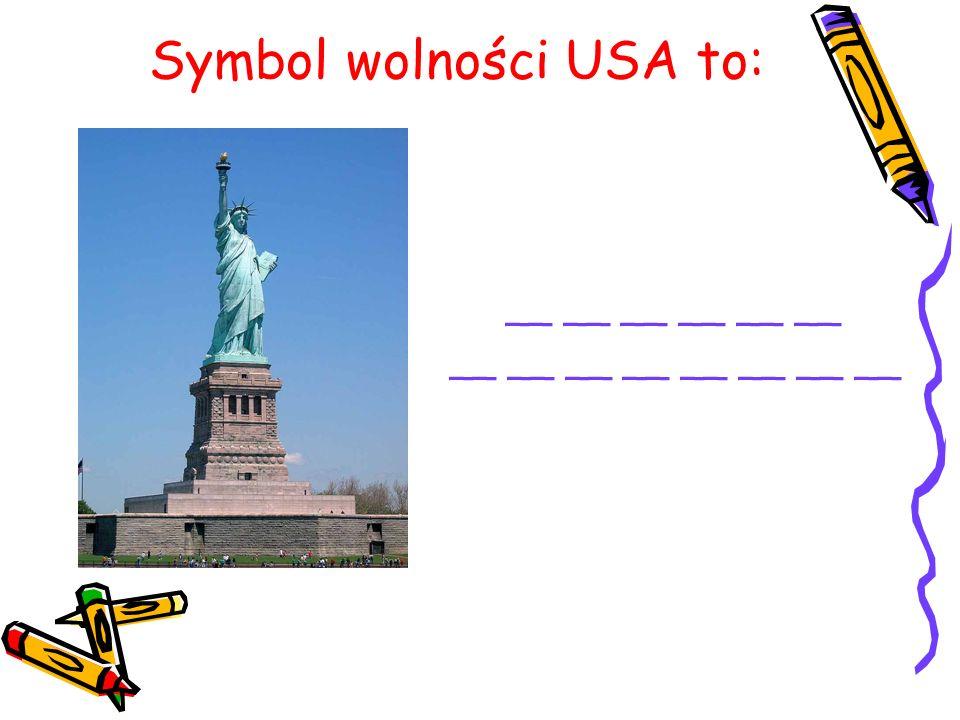 Symbol wolności USA to: