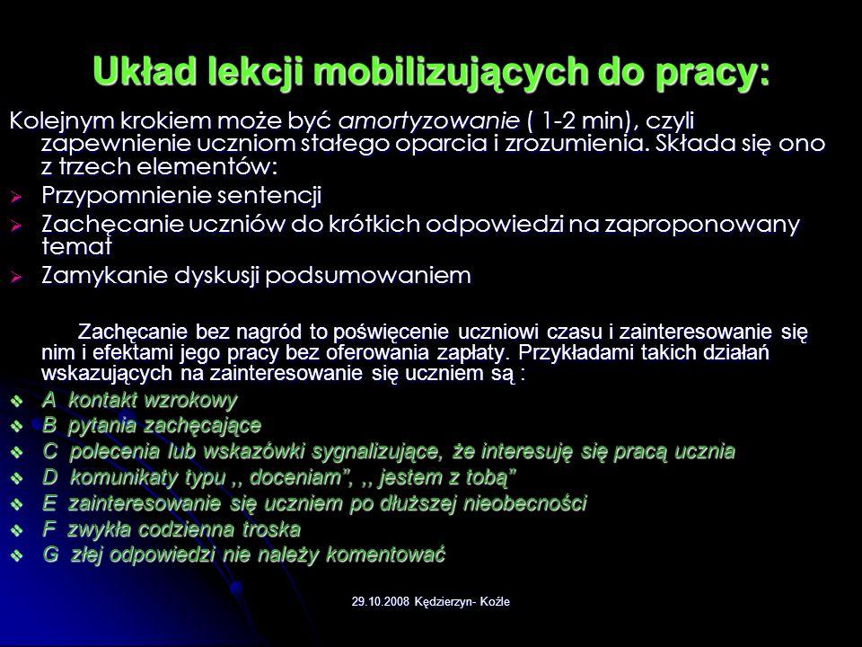 Układ lekcji mobilizujących do pracy: