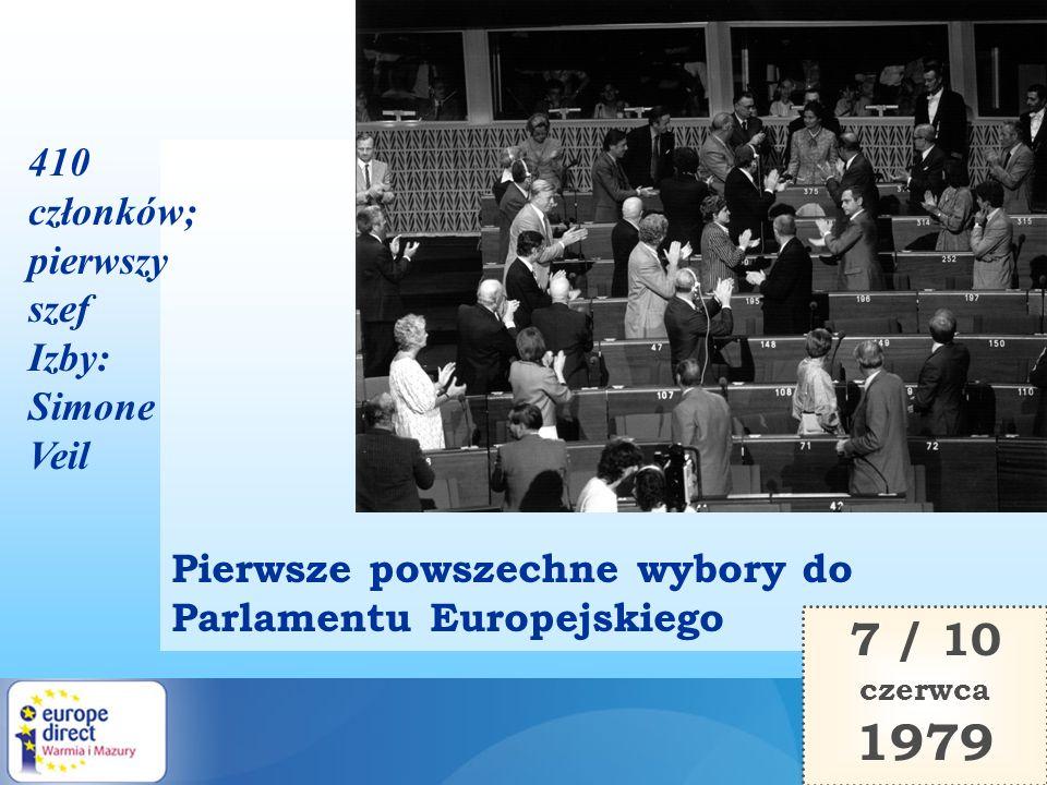 1979 7 / 10 410 członków; pierwszy szef Izby: Simone Veil