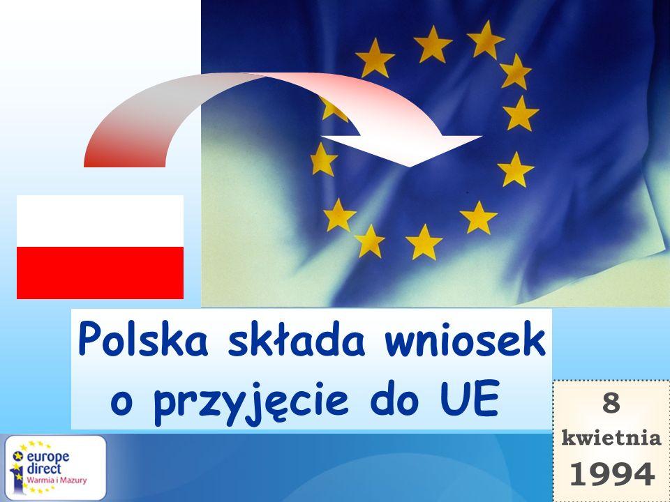 Polska składa wniosek o przyjęcie do UE 8 kwietnia 1994