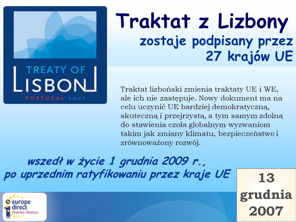 Traktat z Lizbony zostaje podpisany przez 27 krajów UE 13 grudnia 2007