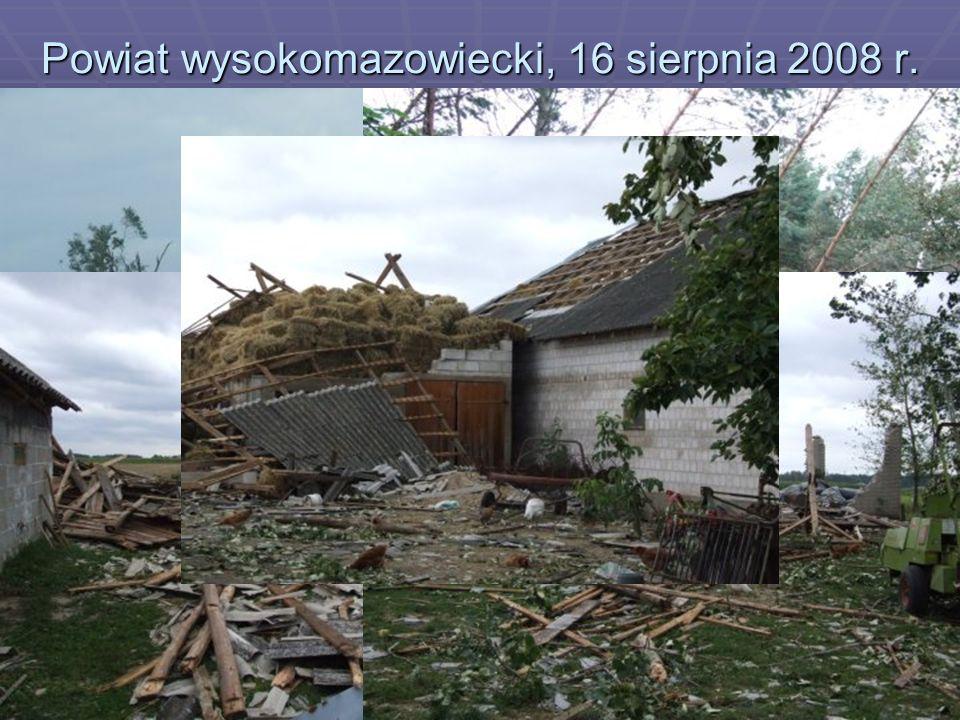 Powiat wysokomazowiecki, 16 sierpnia 2008 r.