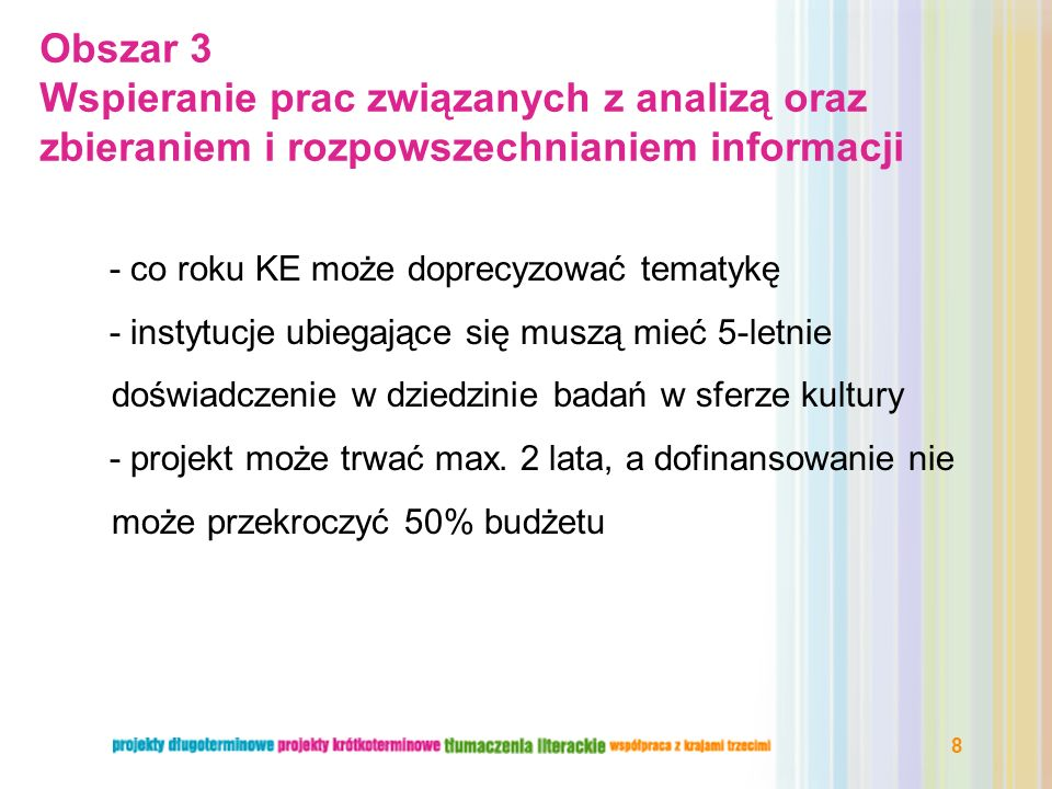 Obszar 3 Wspieranie prac związanych z analizą oraz zbieraniem i rozpowszechnianiem informacji