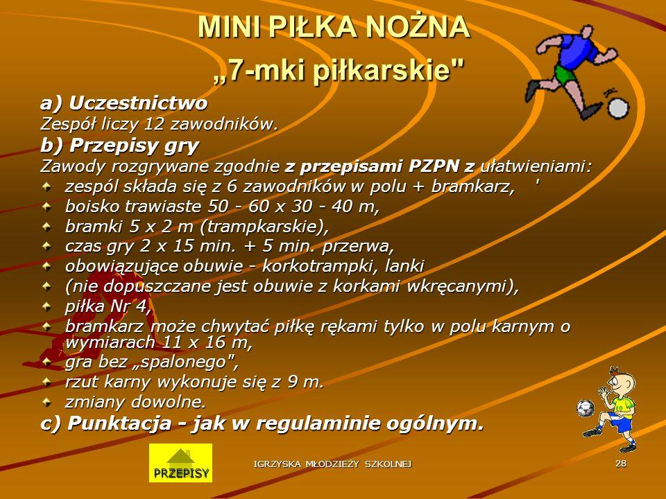 """MINI PIŁKA NOŻNA """"7-mki piłkarskie"""