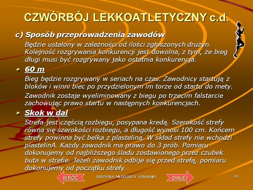 CZWÓRBÓJ LEKKOATLETYCZNY c.d.
