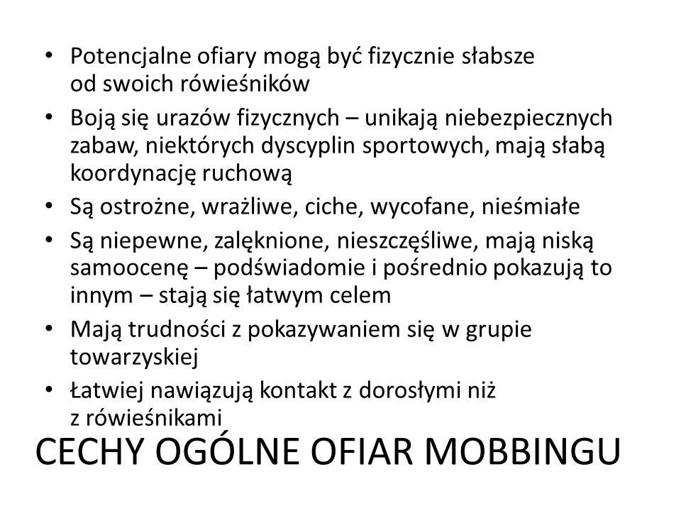 CECHY OGÓLNE OFIAR MOBBINGU