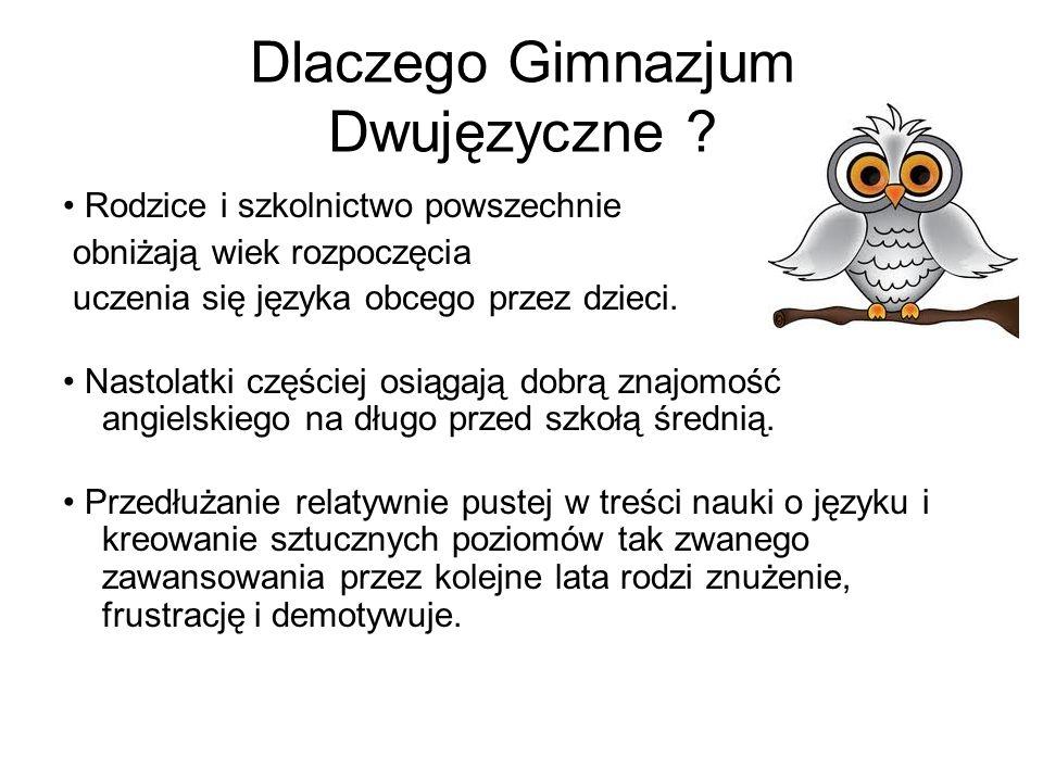 Dlaczego Gimnazjum Dwujęzyczne
