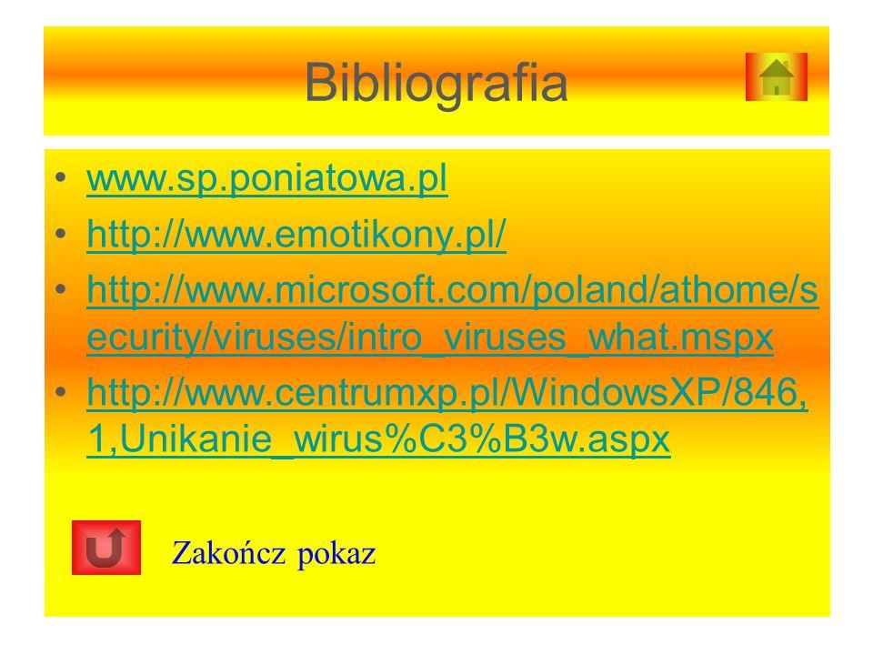 Bibliografia www.sp.poniatowa.pl http://www.emotikony.pl/