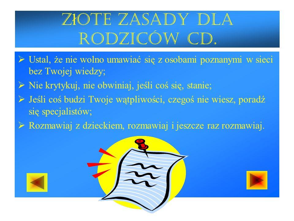 Złote zasady dla rodziców cd.