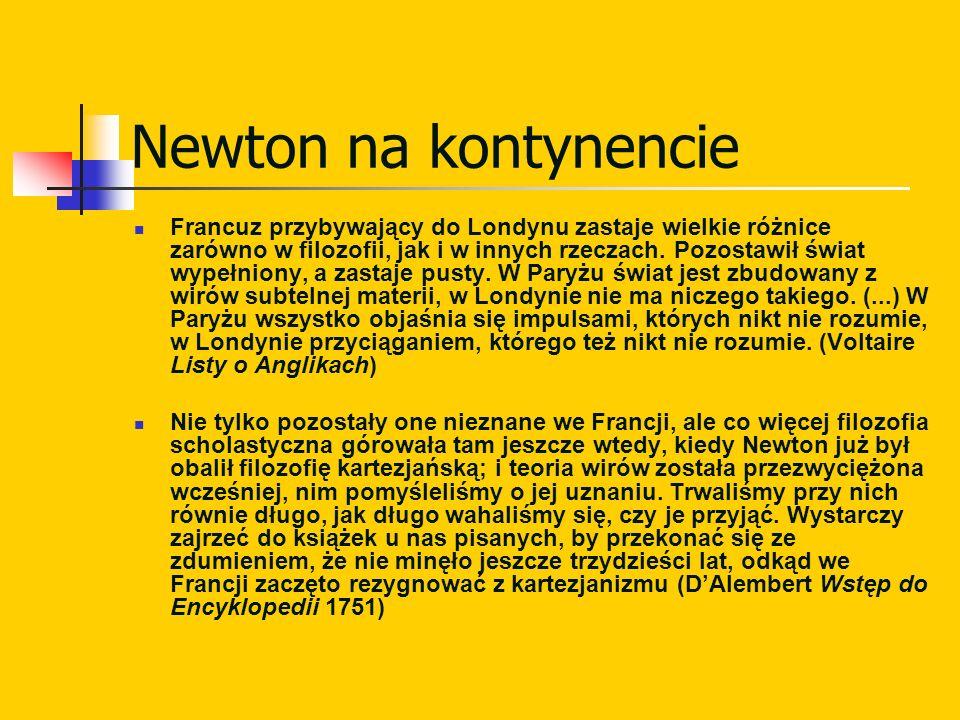 Newton na kontynencie