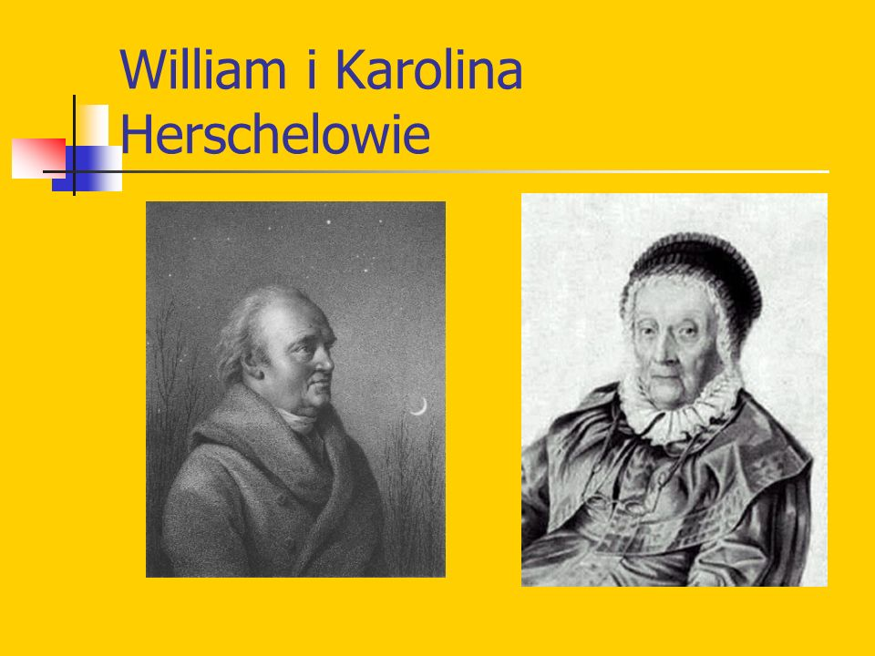 William i Karolina Herschelowie
