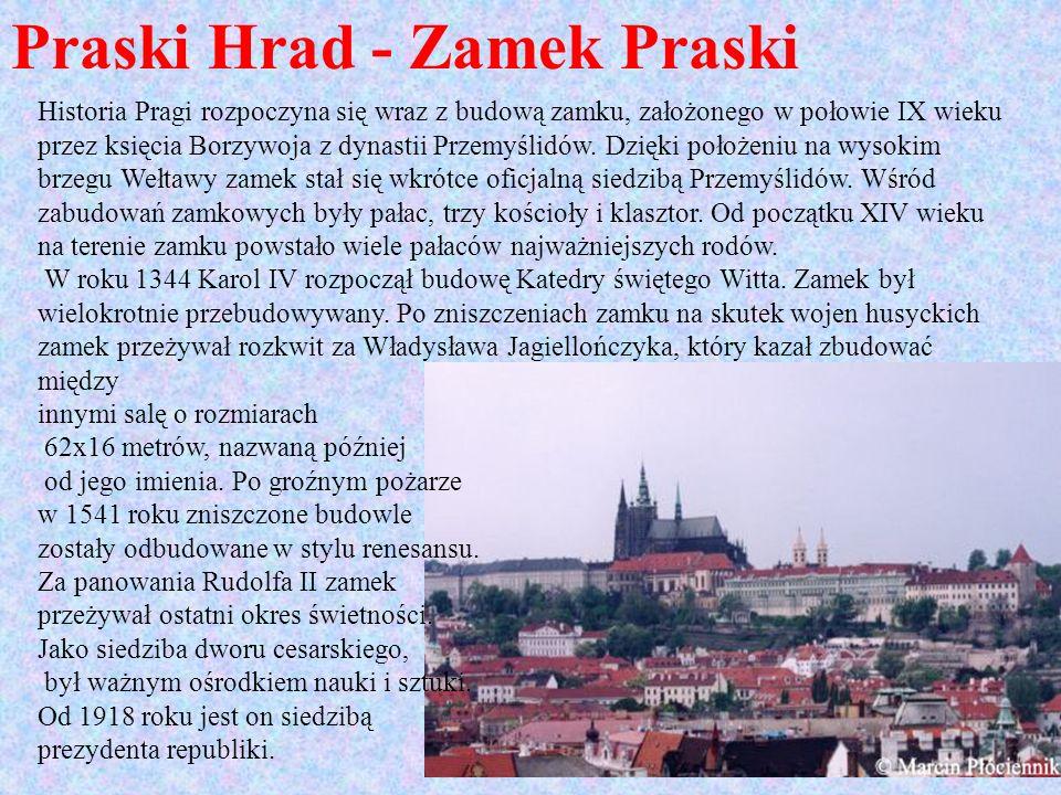 Praski Hrad - Zamek Praski
