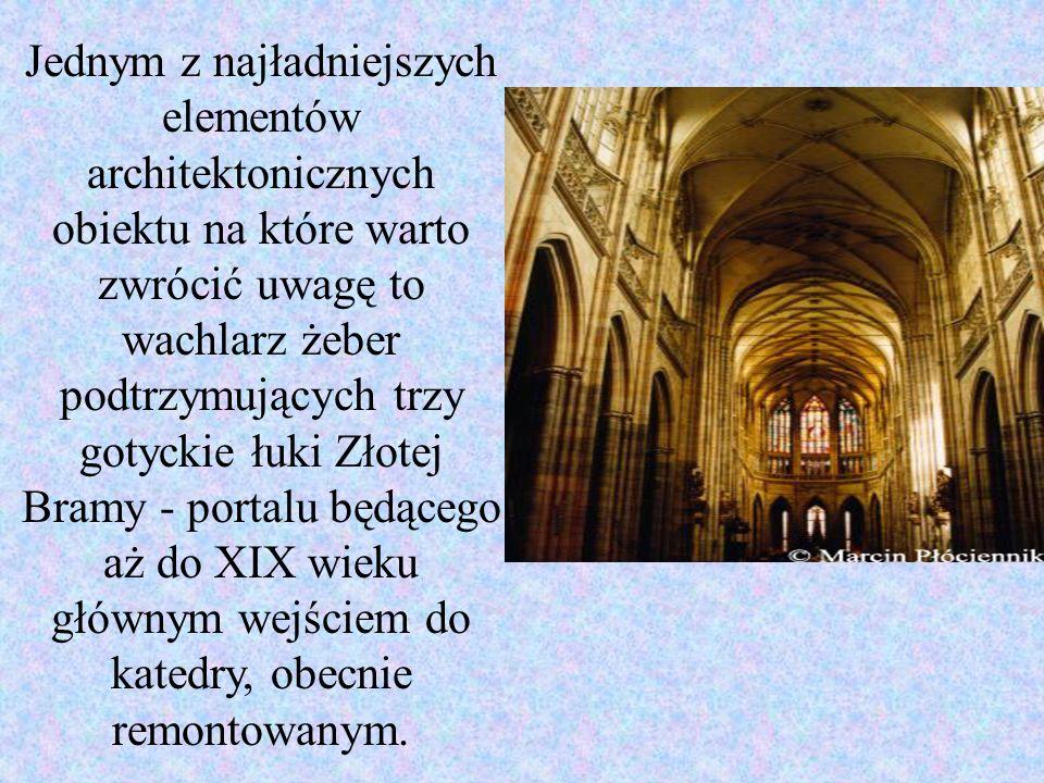 Jednym z najładniejszych elementów architektonicznych obiektu na które warto zwrócić uwagę to wachlarz żeber podtrzymujących trzy gotyckie łuki Złotej Bramy - portalu będącego aż do XIX wieku głównym wejściem do katedry, obecnie remontowanym.