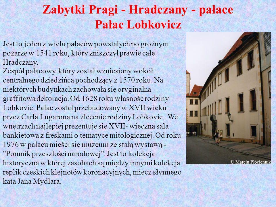 Zabytki Pragi - Hradczany - pałace