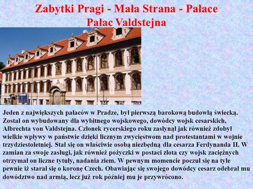 Zabytki Pragi - Mała Strana - Pałace