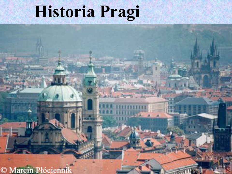 Historia Pragi