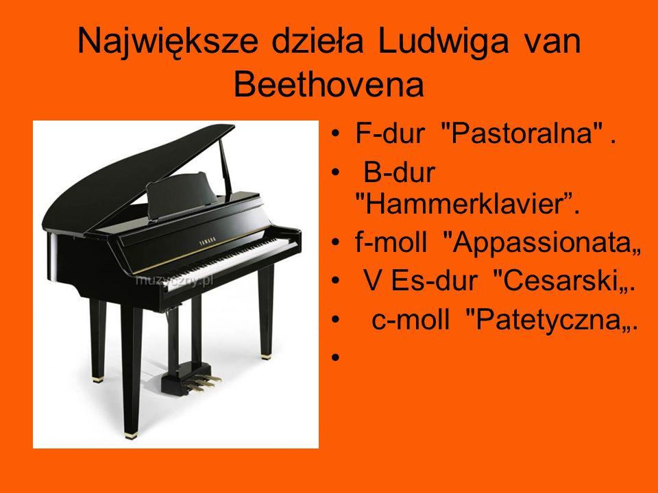 Największe dzieła Ludwiga van Beethovena