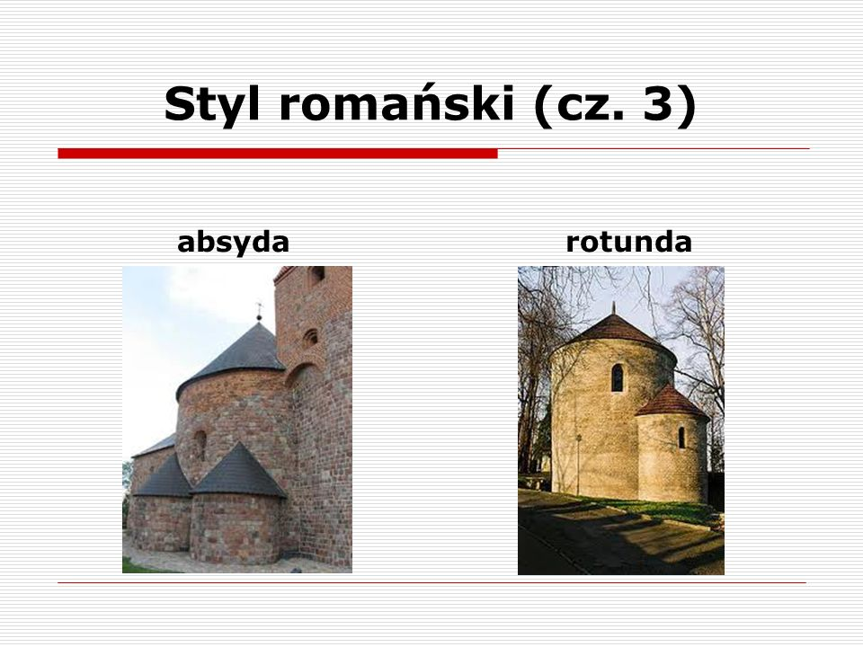 Styl romański (cz. 3) absyda rotunda